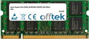 Aspire One D260 (AOD260) (DDR2) (All Other OS) 2GB Modul - 200 Pin 1.8v DDR2 PC2-6400 SoDimm
