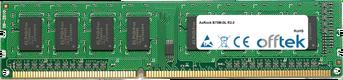 B75M-GL R2.0 8GB Modul - 240 Pin 1.5v DDR3 PC3-10600 Non-ECC Dimm