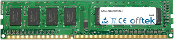 FM2A75M-ITX R2.0 8GB Modul - 240 Pin 1.5v DDR3 PC3-10600 Non-ECC Dimm