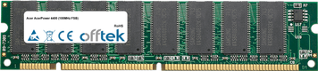 AcerPower 4400 (100MHz FSB) 128MB Modul - 168 Pin 3.3v PC100 SDRAM Dimm
