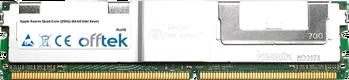 Xserve Quad-Core (2GHz) (64-bit Intel Xeon) 4GB Satz (2x2GB Module) - 240 Pin 1.8v DDR2 PC2-5300 ECC FB Dimm