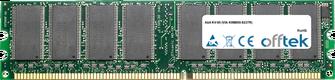KV-85 (VIA K8M800-8237R) 1GB Modul - 184 Pin 2.6v DDR400 Non-ECC Dimm